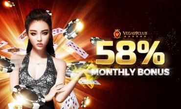 58% Monthly Bonus from Vegas9club