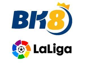 BK8 Signs Up as La Liga Asian Betting Partner